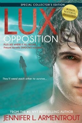 Opposition (Lux) a Lux novel.