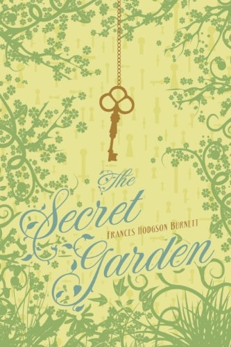 The Secret Garden (The Enchanted Collection) by Frances Hodgson Burnett