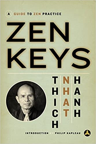 Zen Keys: A Guide to Zen Practice by Thich Nhat Hanh