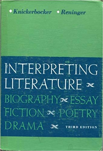 Interpreting literature by K. L Knickerbocker / H. Willard Reninger