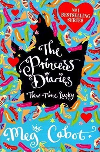 The Princess Diaries 3: Third Time Lucky by Meg Cabot