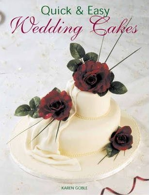 Quick and Easy Wedding Cakes (Quick & Easy (New Holland))