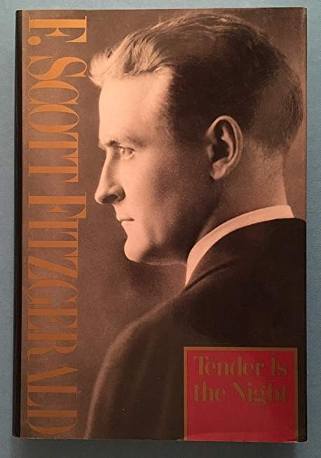 Tender Is the Night 1962 by F. Scott Fitzgerald