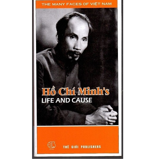 Ho Chi Minh's Life and Causes