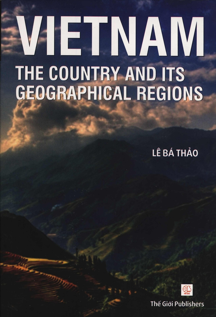 Vietnam: The Country and Its Geographical Regions