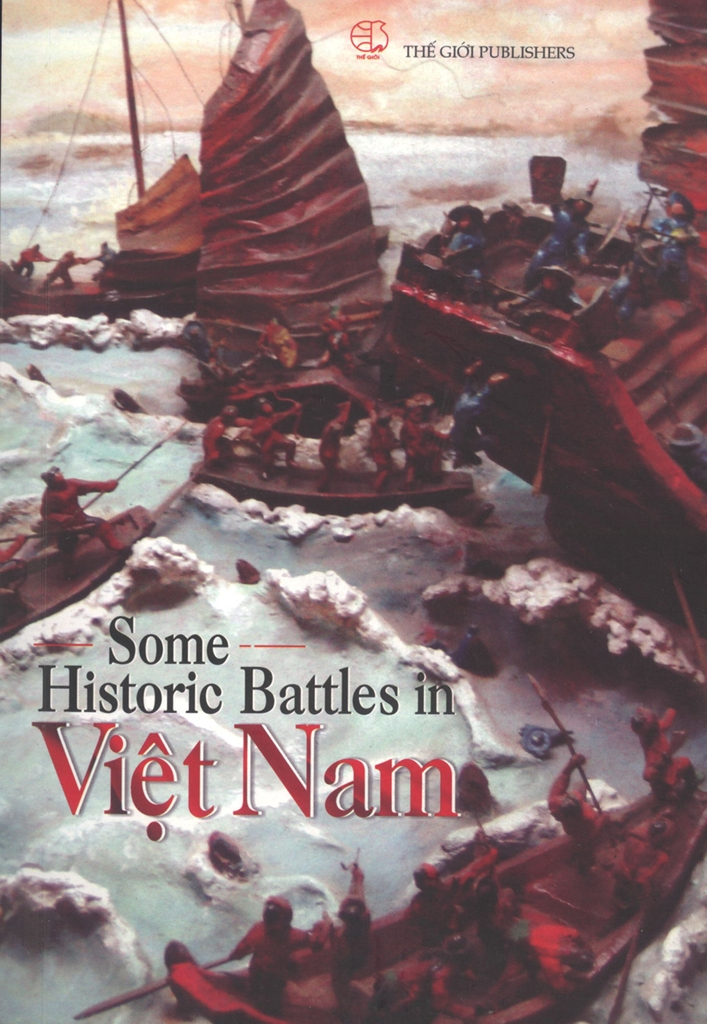 Some Historic Battles in Viet Nam