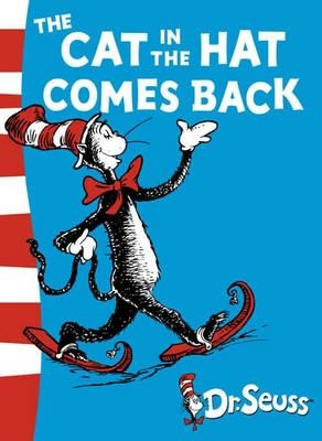The Cat in the Hat Comes Back (Dr Seuss Green Back Books) by Dr. Seuss
