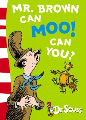 Mr. Brown Can Moo! Can You? : Blue Back Book (Dr Seuss Blue Back Book) by Dr. Seuss