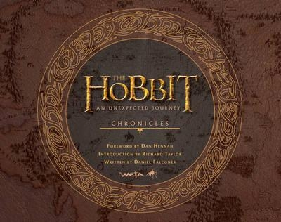 The Hobbit : An Unexpected Journey : Chronicles : Art & Design (Film Tie in)