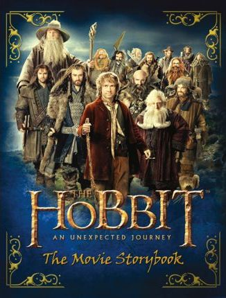 The Hobbit : The Unexpected Journey - Movie Storybook