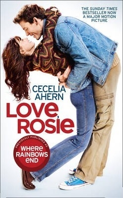 Love, Rosie (Where Rainbows End) by Cecelia Ahern