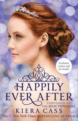 Happily Ever After (The Selection Series) by Kiera Cass