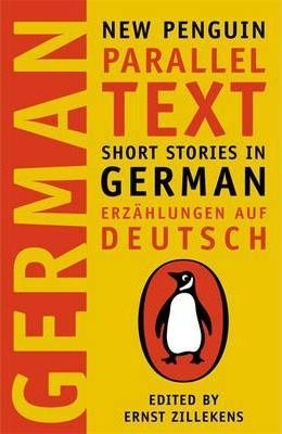 Short Stories in German/Erzählungen auf Deutsch by Ernst Zillekens (Penguin Parallel Text)