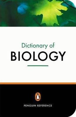 The Penguin Dictionary of Biology, 11th Edition