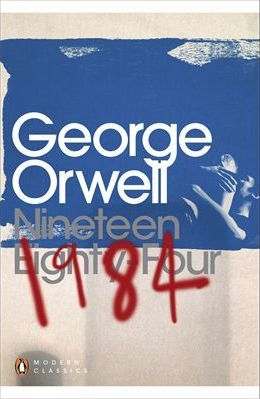 Nineteen Eighty-Four (1984) by George Orwell