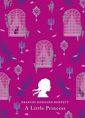 A Little Princess (Puffin Classics) by Frances Hodgson Burnett