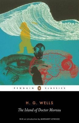 The Island of Dr Moreau (Penguin Classics) by H. G. Wells