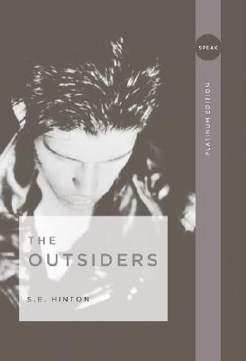 The Outsiders by S. E. Hinton (Platinum Edition)