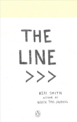 The Line: An Adventure into Your Creative Depths by Keri Smith