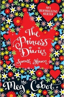 The Princess Diaries 7 Seventh Heaven by Meg Cabot