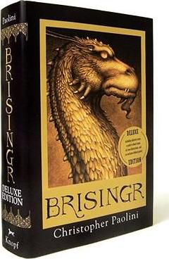 Brisingr : Or, the Seven Promises of Eragon Shadeslayer and Saphira Bjartskular by Christopher Paolini