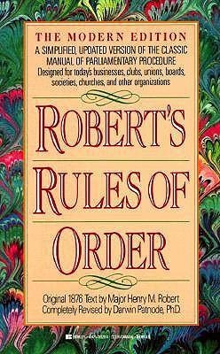Robert's Rules of Order: The Modern Edition by Henry M. Robert