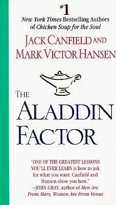 The Aladdin Factor by Jack Canfield / Mark Victor Hansen