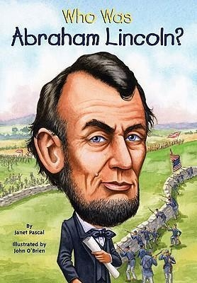 Who Was Abraham Lincoln? (Who Was...?)