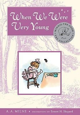 When We Were Very Young (Deluxe Edition) by A.A. Milne
