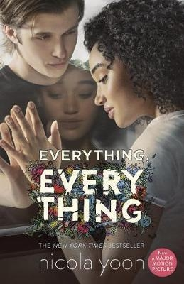 Everything, Everything (Movie Tie-in Edition) by Nicola Yoon