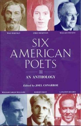 Six American Poets: An Anthology by Joel Connaroe