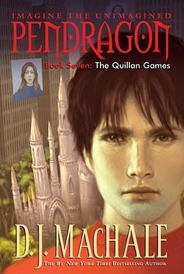 The Quillan Games (Pendragon Book 7) by D. J. MacHale