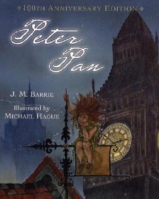 Peter Pan (100th Anniversary Edition) by Sir J. M. Barrie