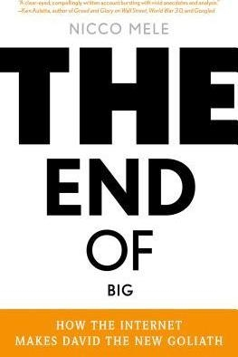 The End of Big by Nicco Mele