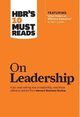 HBR's 10 Must Reads on Leadership (with featured article