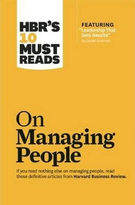 On Managing People HBR's 10 Must Reads by Harvard Business Review