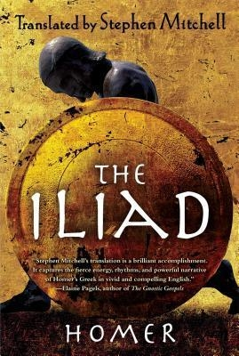 The Iliad: (The Stephen Mitchell Translation) by Homer