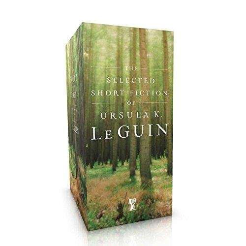 The Selected Short Fiction of Ursula K. Le Guin Boxed Set : The Found and the Lost; The Unreal and the Real by Ursula K Le Guin