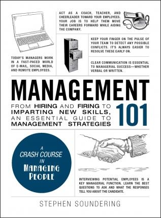 Management 101: A Crash Course in Managing People by Stephen Soundering