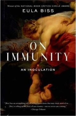On Immunity : An Inoculation by Eula Biss