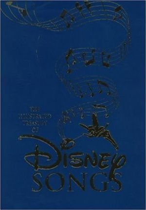 Illustrated Treasury of Disney Songs