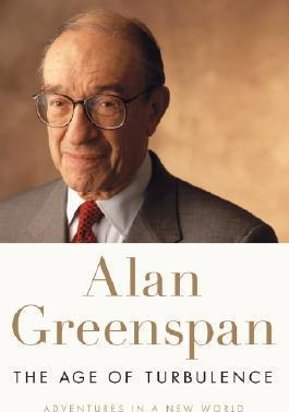 The Age of Turbulence : Adventures in a New World by Alan Greenspan