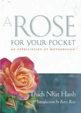 A Rose for Your Pocket: An Appreciation of Motherhood by Thich Nhat Hanh