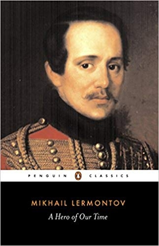 A Hero of Our Time (Penguin Classics) by Mikhail Lermontov