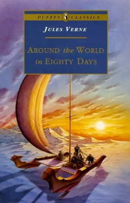 Around the World in Eighty Days (Puffin Classics) by Jules Verne