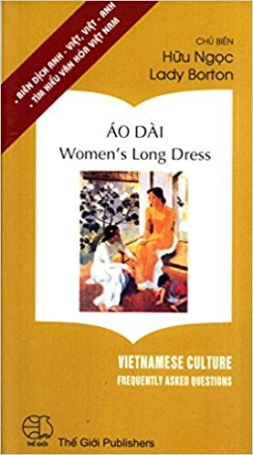 Áo Dài / Women's Long Dress (Vietnamese Culture: Frequently Asked Questions)