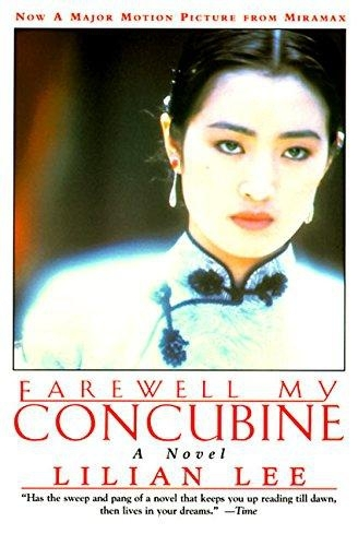 Farewell My Concubine: A Novel by Lilian Lee