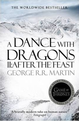 A Dance with Dragons II After the Feast by George R. R. Martin