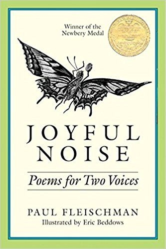 Joyful Noise Poems For Two Voices by Paul Fleischman