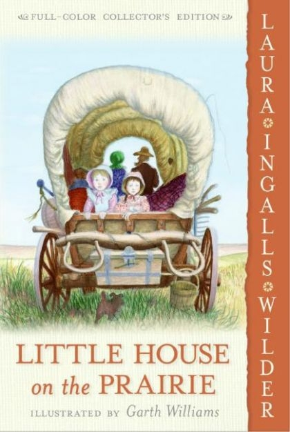 Little House on the Prairie: Full Color Edition (Little House) by Laura Ingalls Wilder